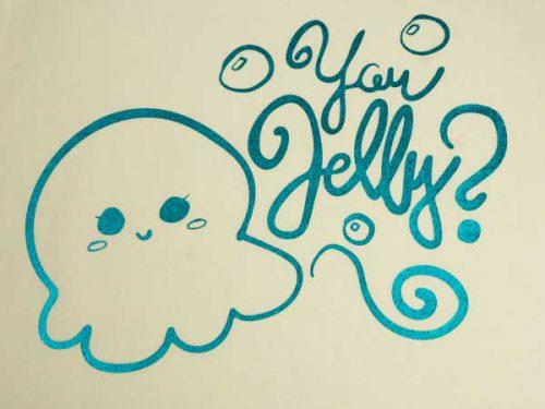 "The ""You Jelly"" cut file made with Aqua DecoFilm® Soft Metallics HTV"