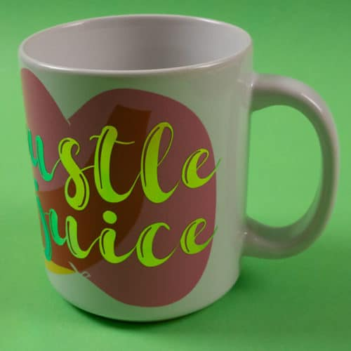 """A mug with the words """"hustle juice"""" in Bright Green Chameleon SpecialtyPSV™"""